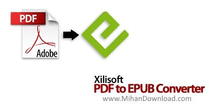 1290258027 xilisoftpdf to epub converter دانلود Xilisoft PDF to EPUB Converterنرم افزار تبدیل پی دی اف به EPUB