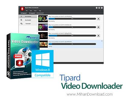 1435657936 tipard video downloader1 دانلود Tipard Video Downloader نرم افزار دانلود فیلم های آنلاین