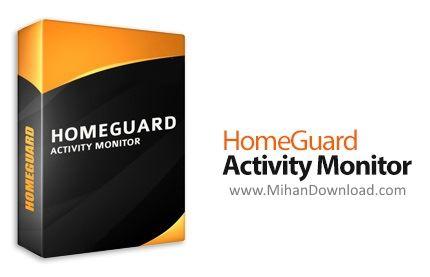 1437977416 homeguard activity monitor دانلود HomeGuard نرم افزار نظارت بر کامپیوتر