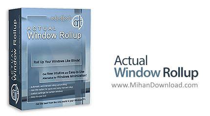 1459916489 actual window rollup دانلود Actual Window Rollup نرم افزار مدیریت پنجره های ویندوز