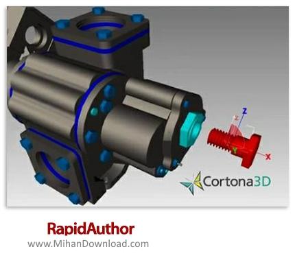 1459934563 rapidauthor دانلود ParallelGraphics Cortona3D RapidAuthor نرم افزار طراحی و مستند سازی قطعات صنعتی