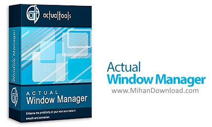 1462081602 actual window manager دانلود Actual Window Manager مدیریت و تغییر نمایه پنجره ها