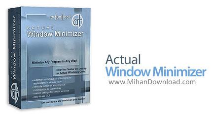 1464762995 actual window minimizer دانلود Actual Windows Minimizer نرم افزار مدیریت پنجره های ویندوز