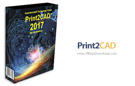1469353977 print2cad دانلود نرم افزار تبدیل انواع فایل ها به فایل های CAD و بلعکس