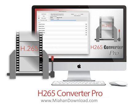 1481707991 h265 converter pro3 دانلود H265 Converter Pro نرم افزار تبدیل فایل در مک