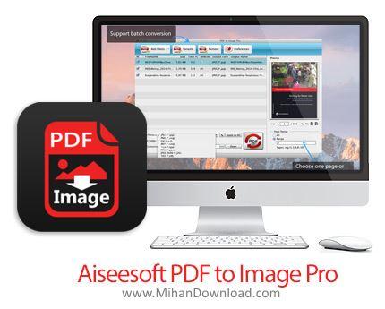 1485588571 aiseesoft pdf to image proe3 دانلود Aiseesoft PDF to Image Pro نرم افزار تبدیل اسناد به تصاویر