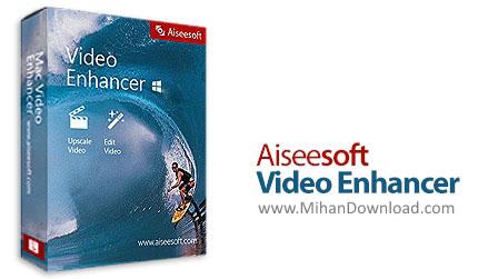 1491725554 aiseesoft video enhancer دانلود Aiseesoft Video Enhancer نرم افزار افزایش کیفیت فیلم