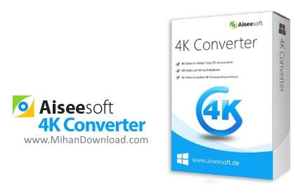 1491736393 aiseesoft 4k converter دانلود Aiseesoft 4K Converter نرم افزار تبدیل ویدیوهای 4K