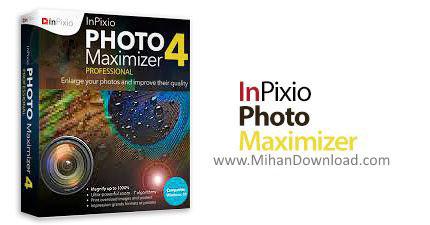 1492844969 inpixio photo maximizer دانلود Photo Maximizer نرم افزار بزرگنمای عکس بدون افکت کیفیت