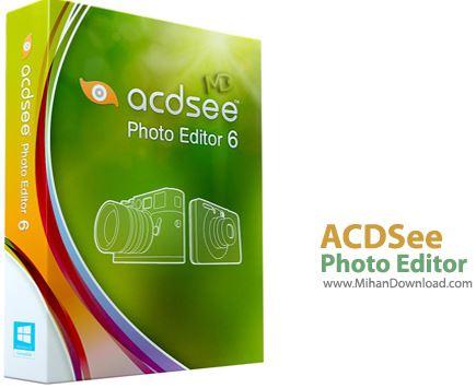 ACDSee نرم افزار ویرایش تصاویر ACDSee Photo Editor 6 0 Build 359