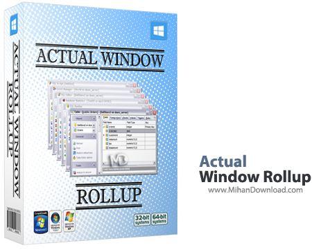 Actual Window Rollup نرم افزار مدیریت پنجره های ویندوز Actual Window Rollup 8 1 3