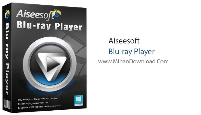 Aiseesoft Blu ray Player دانلود نرم افزار پخش فیلم های Aiseesoft Blu ray Player 6.5.6