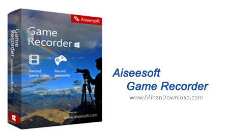 Aiseesoft Game Recorder1 دانلود نرم افزار فیلم برداری از بازی