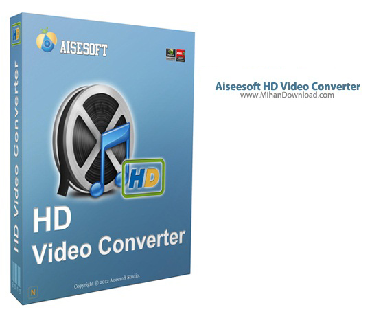 Aiseesoft HD Video Converter دانلود Aiseesoft HD Video Converter 6 3 58 نرم افزار مبدل ویدیوهای HD