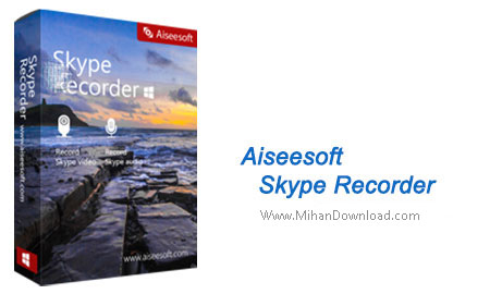 Aiseesoft Skype Recorder1 دانلود نرم افزار ضبط تماس اسکایپ