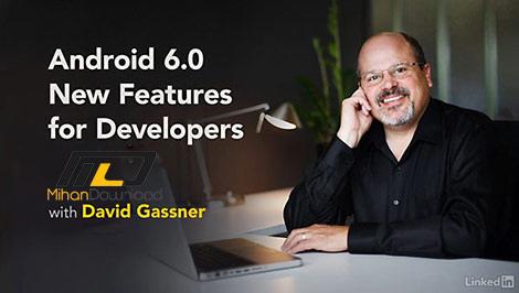 Android 6.0 New Features for Developers Cover دانلود فیلم دیدنی و جذاب آموزش ویزگی های جدید آندروید ۶ جهت ناشران