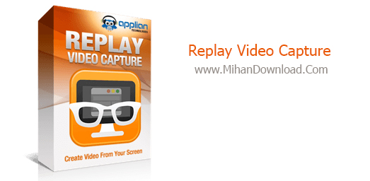 Applian Replay Video Capture 8.6 دانلود نرم افزار ظبط فیلم Replay Video Capture 8.6.3