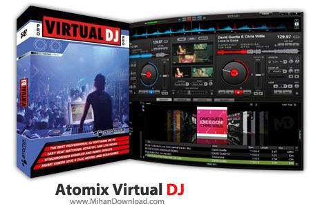 Atomix Virtual DJ دانلود نرم افزار دی جی Virtual DJ Pro 8.2 Build 3286.1170
