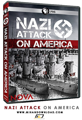 Attcak on دانلود مستند حمله نازی ها به امریکا ۲۰۱۵ Nazi Attack on America