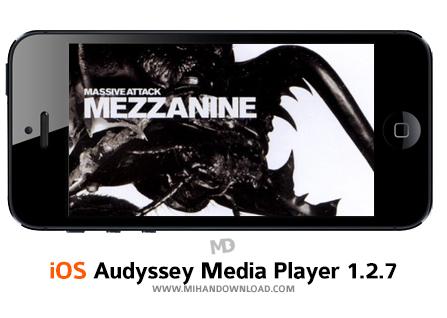 Audyssey Media Player نرم افزار پلیر موزیک The Audyssey برای آیفون