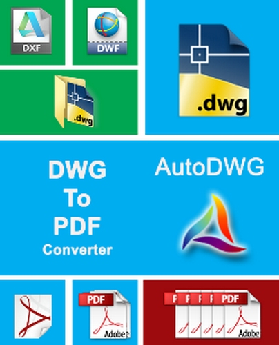 AutoDWG  دانلود AutoDWG DWG to PDF Converter 2016 4.9.1.0 نرم افزار تبدیل فایل های اتوکد به پی دی اف