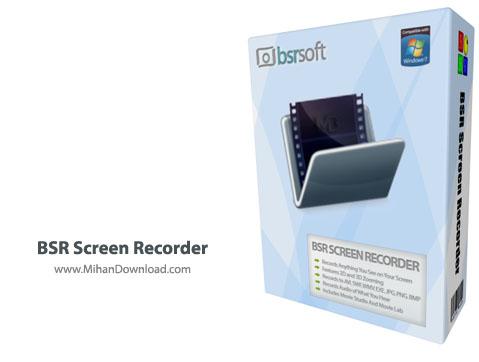 BSR Screen Recorder نرم افزار گرفتن تصویر از صفحه نمایش BSR Screen Recorder 6 1 9