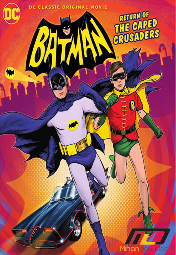 Batman Return of the Caped Crusaders 2016 دانلود انیمیشن Batman Return of the Caped Crusaders 2016