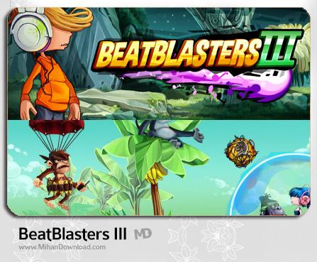 BeatBlasters III دانلود بازی Beatblasters برای کامپیوتر