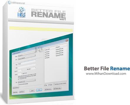 Better File Rename نرم افزار تغییر نام گروهی پوشه ها Better File Rename 5 47