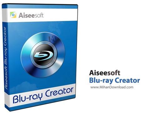 Blu ray Creator1 نرم افزار ساخت دیسکهای بلوری Aiseesoft Blu ray Creator 1 0 12