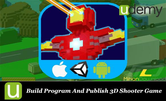 Build Program And Publish 3D Shooter Game cover دانلود فیلم آموزشی برنامه نویسی موبایل Build Program And Publish 3D Shooter Game