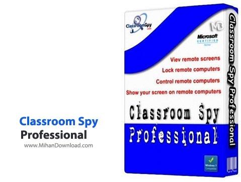 Classroom نرم افزار کنترل رایانه ها Classroom Spy Professional 3 9 16 1