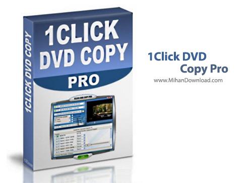Copy Pro نرم افزار کپی آسان دی وی دی 1CLICK DVD Copy Pro 4 3 1 9