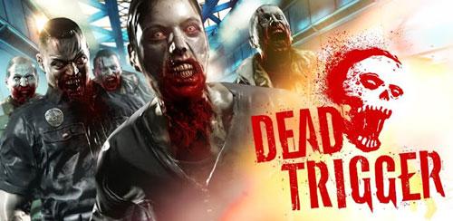 DEAD TRIGGER دانلود بازی بسیار هیجانی و اعتیادآور Dead Trigger 2.0.0 اندروید
