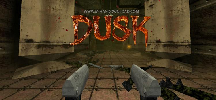 DUSK دانلود بازی اکشن DUSK برای کامپیوتر
