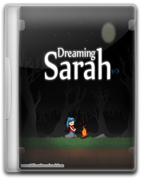Dreaming Sarah 1 دانلود بازی Dreaming Sarah