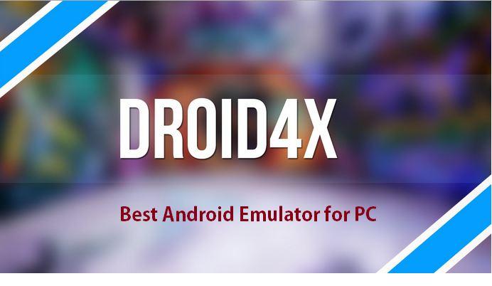 Droid4X دانلود نرم افزار اجرای برنامه های اندروید در ویندوز Droid4X 0.10.0