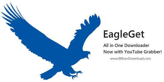 EagleGeT دانلود EagleGet نرم افزار مدیریت دانلود قدرتمند