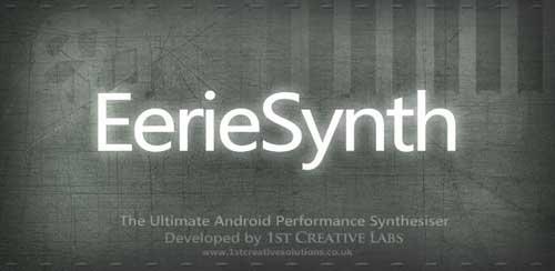 EerieSynth دانلود نرم افزار پیانو حرفه ای برای آندروید EerieSynth v1.2
