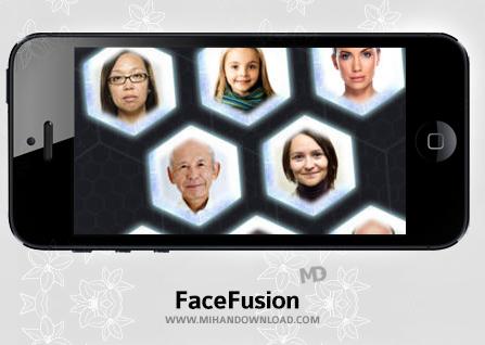 FaceFusion دانلود نرم افزار FaceFusion برای آیفون