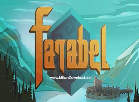 Farabel دانلود Farabel بازی فارابل برای کامپیوتر