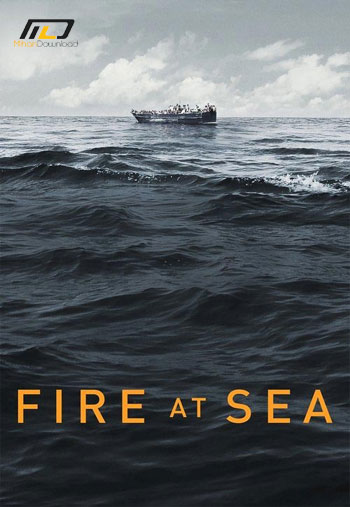 Fire at Sea 2016 Poster 1 دانلود مستند  Fire at Sea 2016