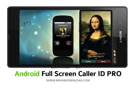 Full Screen Caller ID PRO نرم افزار تماس گیرنده Full Screen Caller ID برای آندروید