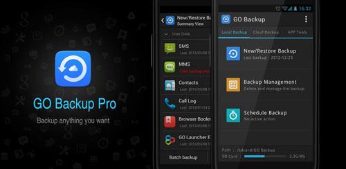 GO Backup دانلود نرم افزار پشتیبان گیری و بازیابی اطلاعات GO Backup & Restore Pro Premium 3.51 اندروید
