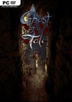 Ghost of a Tale دانلود بازی سایه ی یک رویا برای کامپیوتر