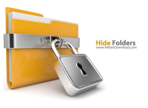Hide Folders دانلود نرم افزار مخفی سازی فولدرها Hide Folders 5.4 Build 5.4.2.1155