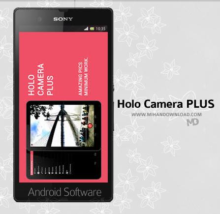 Holo Camera PLUS v2.7.5 دانلود نرم افزار Holo Camera برای آندروید