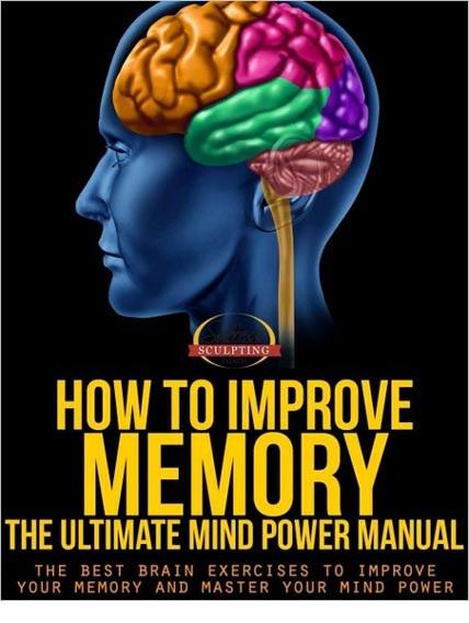 HowToImproveMemory دانلود کتاب آموزش افرایش حافظه و ظرفیت یادگیری مغز