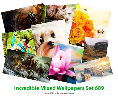 Incredible Mixed Wallpapers Set 609 دانلود والپیپر های زیبای طبیعت جدید Incredible Mixed Wallpapers