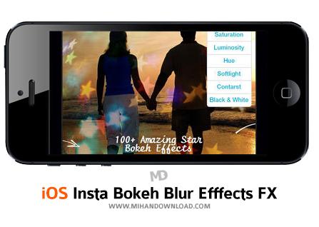 Insta Bokeh Blur Efffects FX نرم افزار ادیت حرفه ای عکس Insta Bokeh Blur برای آیفون